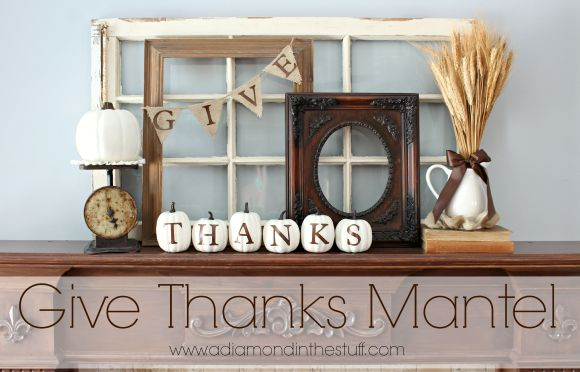 Give Thanks Mantel {Updated}