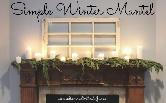 Simple Winter Mantel | A Diamond in the Stuff