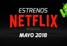 Estrenos en Netflix en mayo 2018