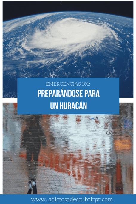 Emergencias 101 - Preparandose para un huracan _ Adictos a Descubrir a PR