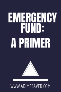 Emergency Fund:A Primer