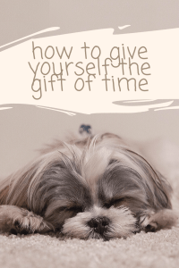 Gift of Time Pinterest