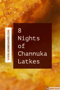 8 Nights of Channukah Latkes