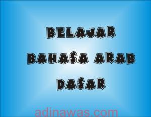 Belajar Bahasa Arab Dasar