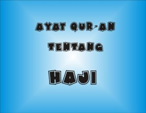 Ayat Quran Tentang Haji