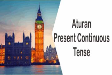 Beberapa Aturan Penggunaan Present Continuous Tense