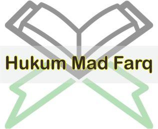 Pengertian Mad Farq dan Contohnya Dalam Al-Quran