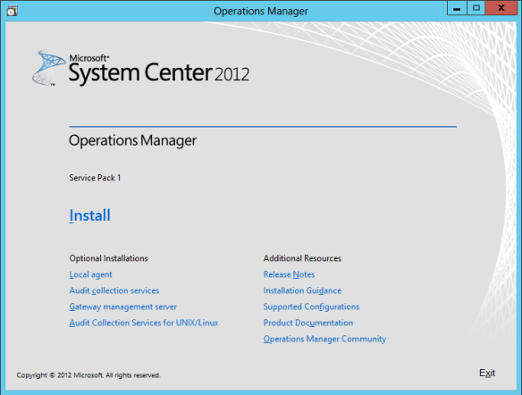 OpsMgr Console Install 01