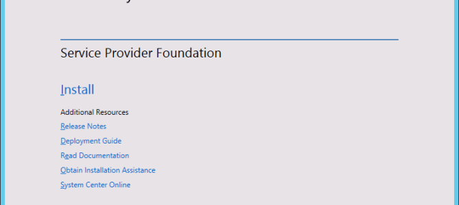 Service Provider Foundation – Part 3: Installation