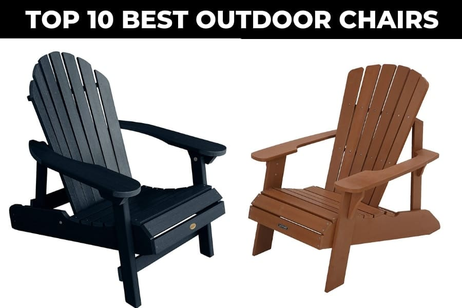 best outdoor chairs