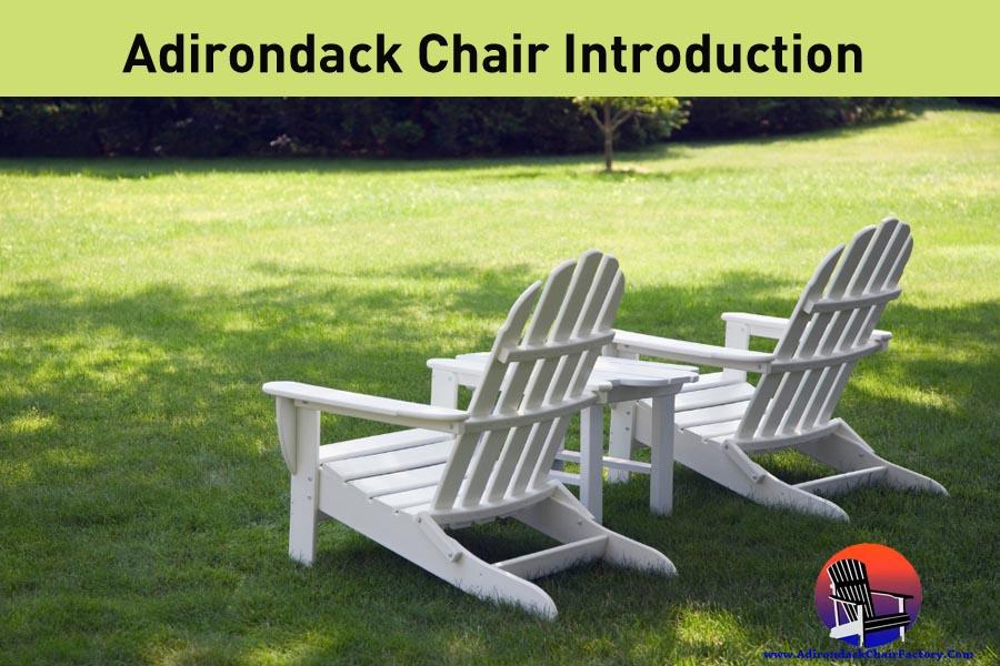 Adirondack chair introduction