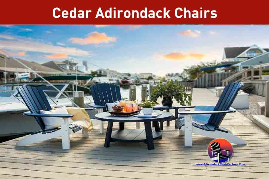Top Cedar Adirondack Chairs Reviews (2020)