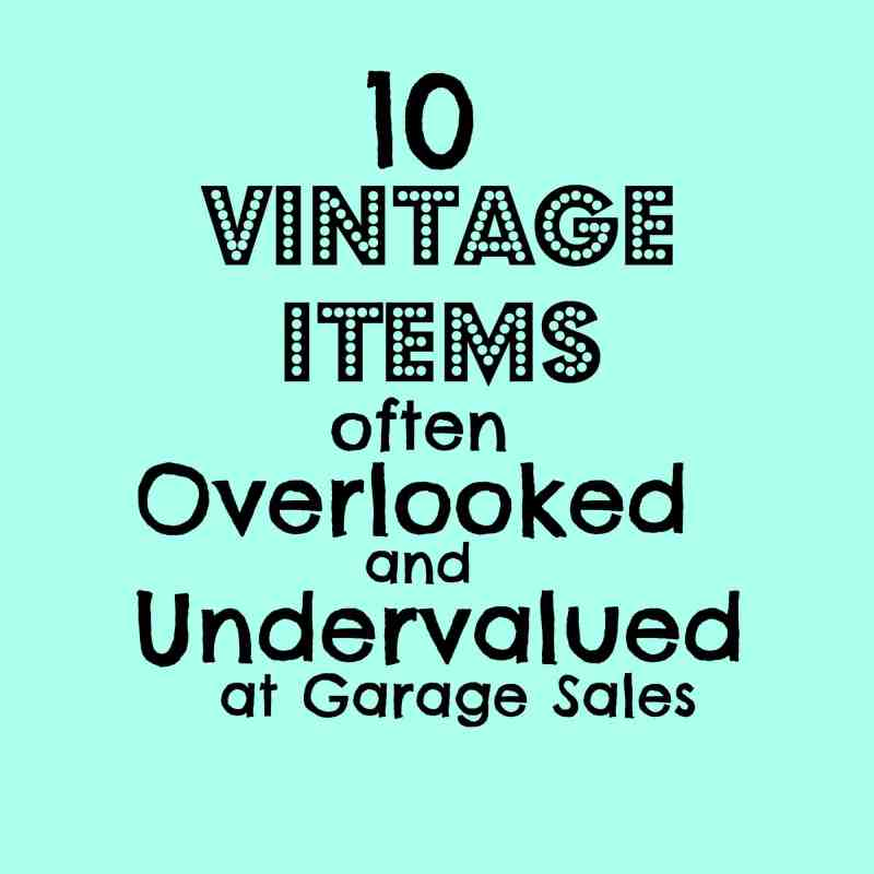 10 vintage items often overlooked and undervalued at garage sales