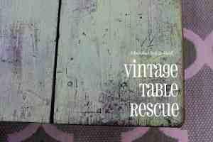 Vintage Table Rescue