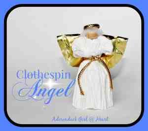 Clothespin Angel At Adirondack Girl @ Heart