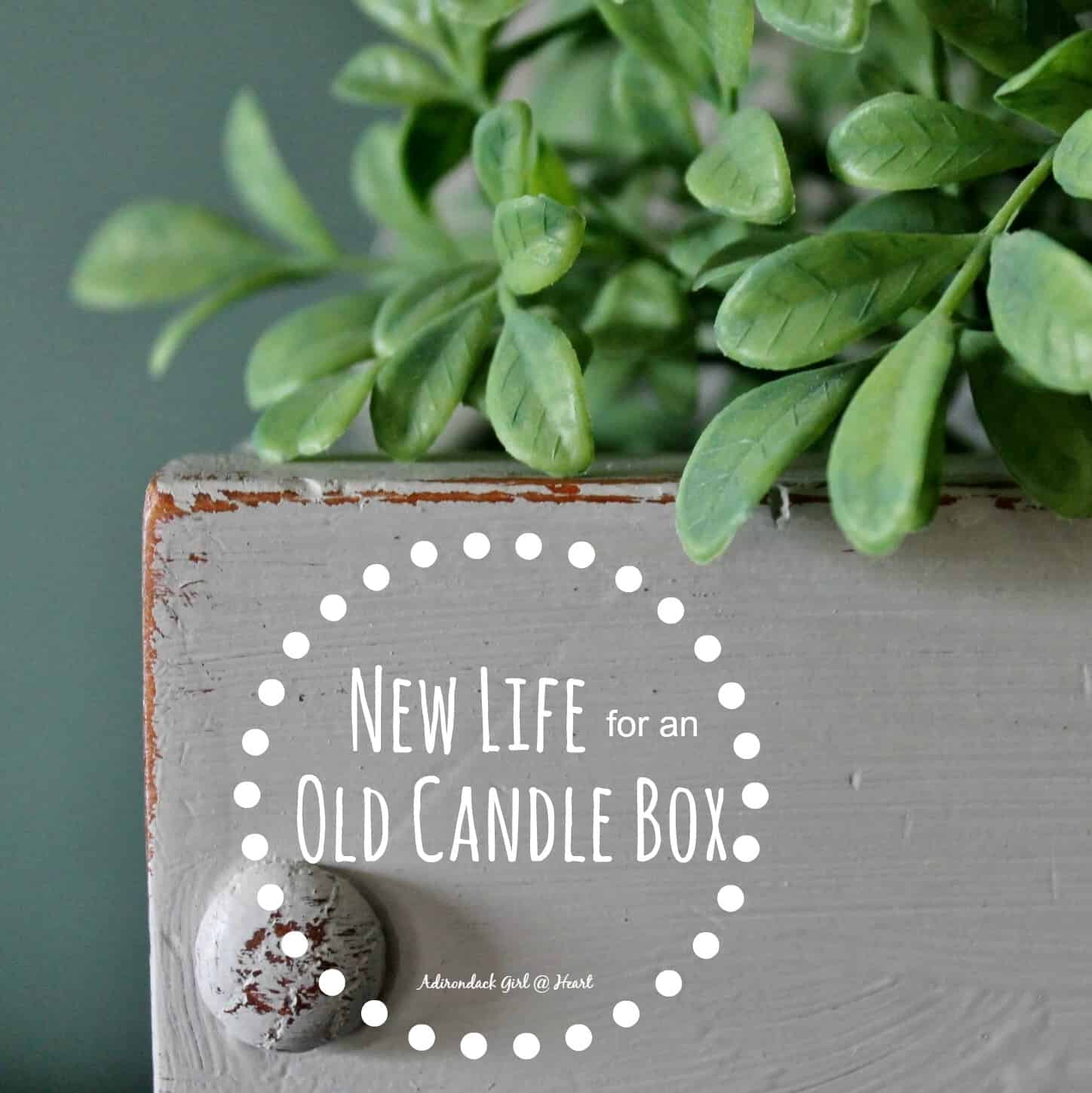 New Life for an old Vxintage Candle bo