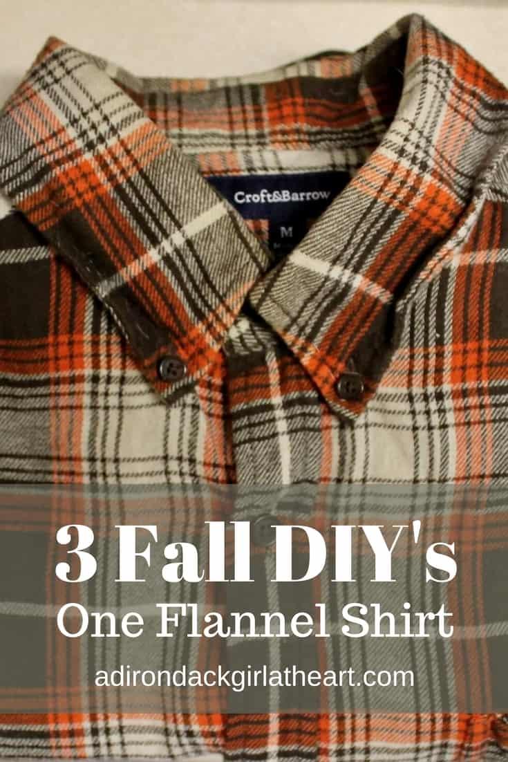 3 fall DIY's, one flannel shirt