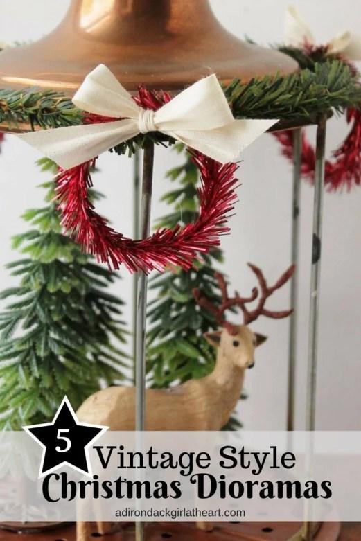 5 Vintage style christmas dioramas adirondackgirlatheart.com