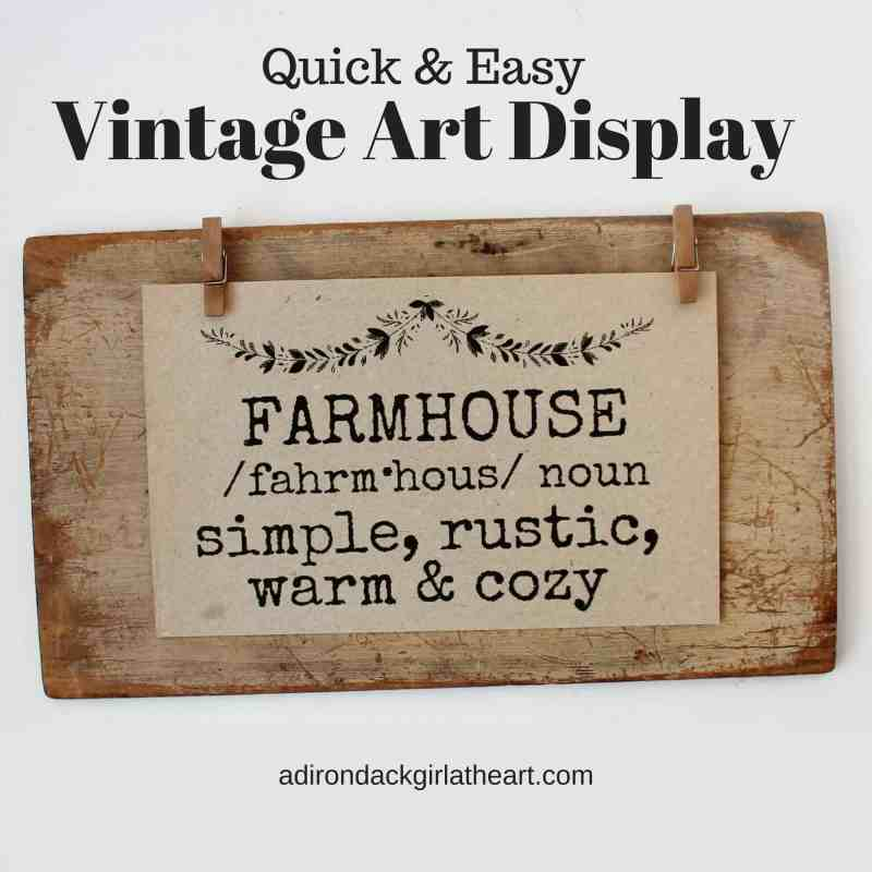 quick and easy vintage art display adirondackgirlatheart.com