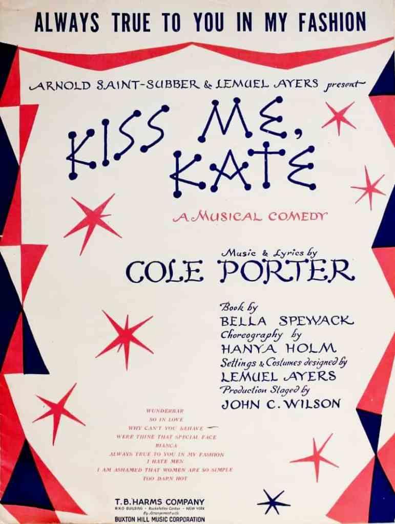 Kiss Me Kate Cole Porter, 1948