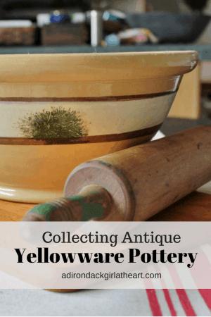Collecting Antique Yellowware Pottery adirondackgirlatheart.com