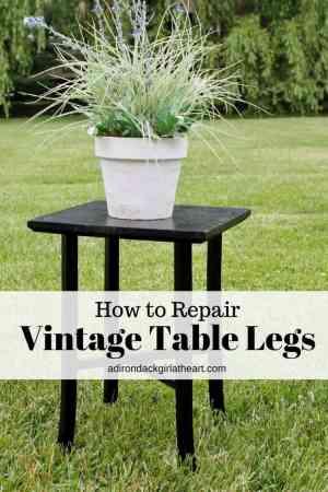 How to Repair Vintage Table Legs adirondackgirlatheart.com (1)