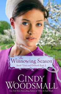 The Winnowing Season Amish Vines and Orchards, Book 2 by Cindy Woodsmall