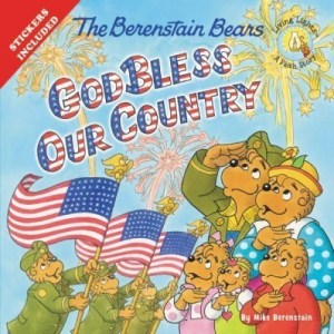 The Berenstain bears God Bless Our Country by Mike Berenstain ~ Book Review