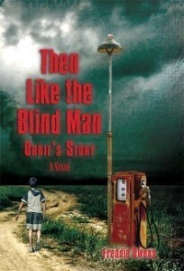 Then Like The Blind Man Freddie Owens Book Review