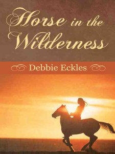 HORSE IN THE WILDERNESS Book Cover