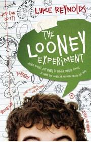 The Looney Expirement