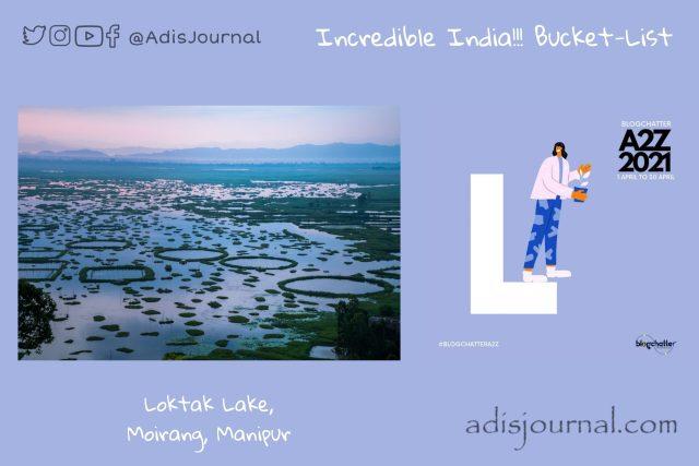 Loktak lake: Freshwater Paradise of Manipur