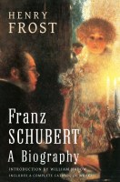 Franz Schubert - a Biography