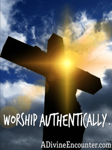 We're worshipping. But are we worshipping authentically? You might be surprised....https://adivineencounter.com/authentic-worship