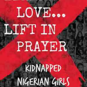 Learn…Love…Lift in Prayer: Kidnapped Nigerian Girls