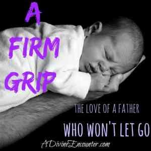 A Firm Grip