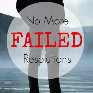 No More Broken Resolutions