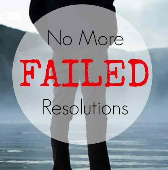 No More Broken Resolutions