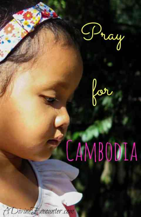 Learn...Love...Lift in Prayer: Cambodia (A Divine Encounter)