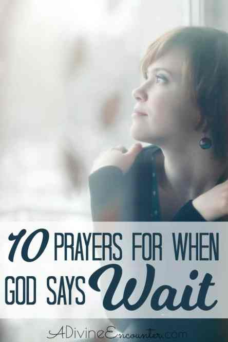 10 Prayers for Seasons of Waiting on God