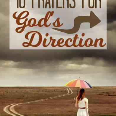 Prayer for God's Direction Using Scripture for Guidance