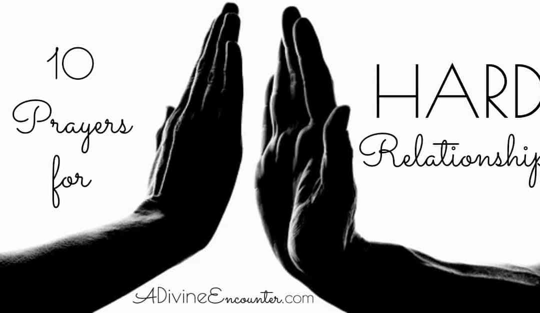 Praying the Scriptures: Prayers for Relationships