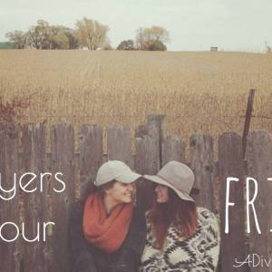Praying the Scriptures: Prayers for Your Friends