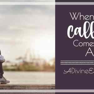 When Your Calling Comes to an End