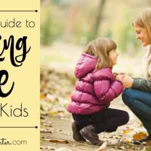 A Parent's Guide to Speaking Life to Your Kids