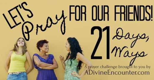 7 prayers for your friends ready to take your prayers for your friends to the next level if so this challenge might be just what youre looking for click for more information and altavistaventures