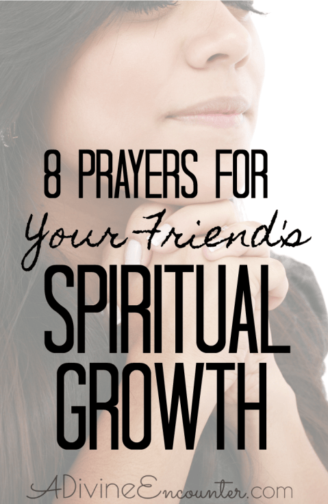 Prayers for a Friend's Salvation and Spiritual Growth
