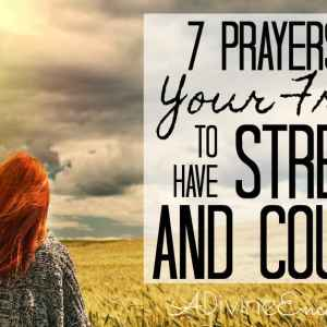 Prayer for Strength for a Friend Who Needs Courage