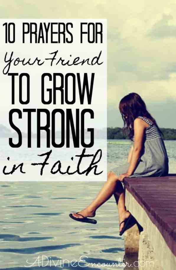 Prayers for Your Friend to Grow Strong in Her Faith