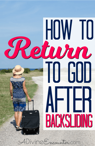 Click to read 4 important Scriptures for backsliders, plus how to turn back to God.